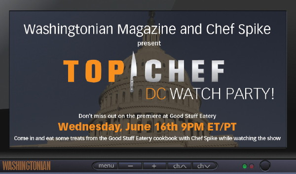 Come Watch the Top Chef DC Premiere With Us!