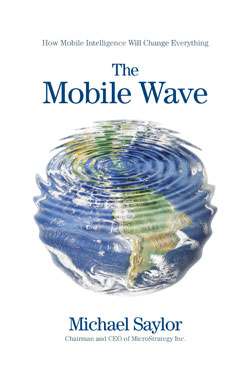 Microstrategy Ceo Michael Saylor S The Mobile Wave Examines The