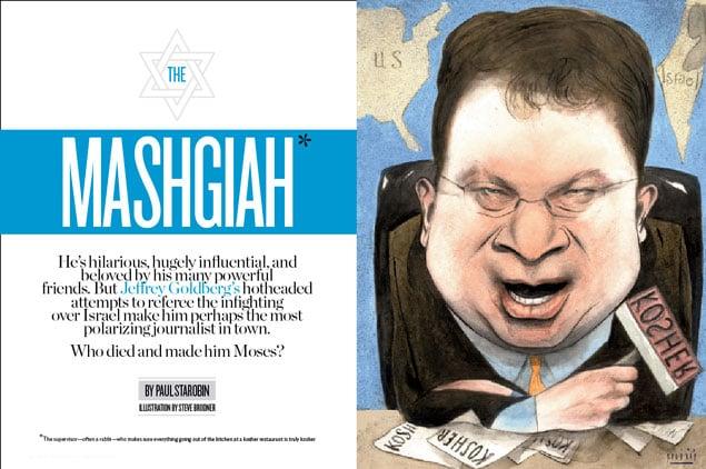 Jeffrey Goldberg, Washington's Most Pugnacious Journalist