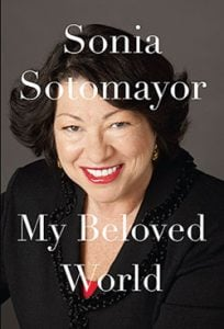 """Book Review: """"My Beloved World"""" by Sonia Sotomayor"""