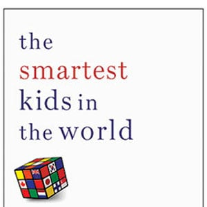 """Book Review: """"The Smartest Kids in the World"""" by Amanda Ripley"""