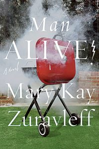 """Book Review: """"Man Alive!"""" by Mary Kay Zuravleff"""