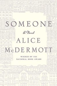 """Book Review: """"Someone"""" by Alice McDermott"""