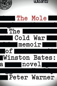 """Book Review: """"The Mole: The Cold War Memoir of Winston Bates"""" by Peter Warner"""