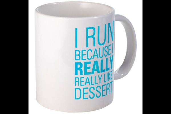 Run for Dessert Mug