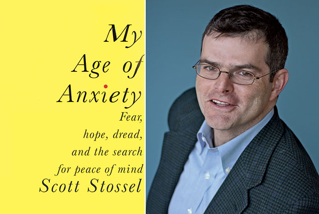 "Journalist Scott Stossel on His New Book ""My Age of Anxiety"""