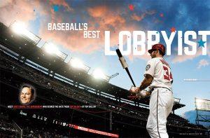 Baseball's Best Lobbyist