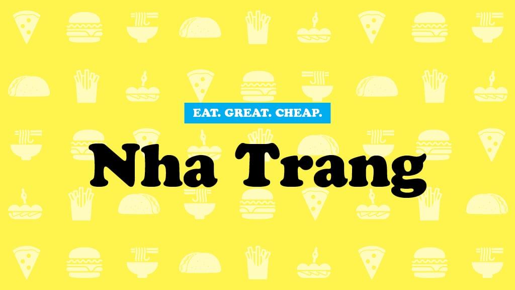 Cheap Eats 2016: Nha Trang