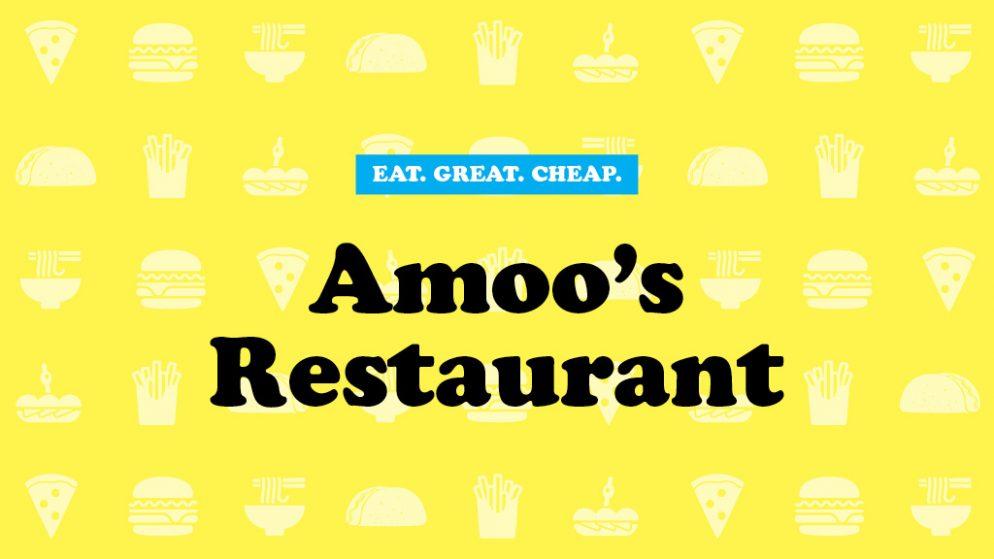 Cheap Eats 2016: Amoo's Restaurant