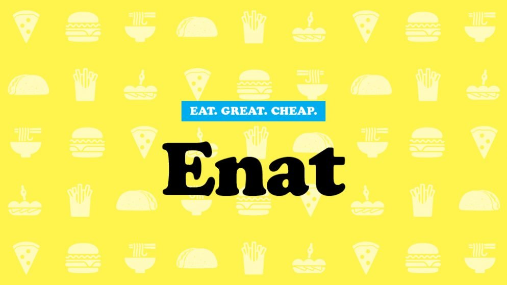 Cheap Eats 2017: Enat