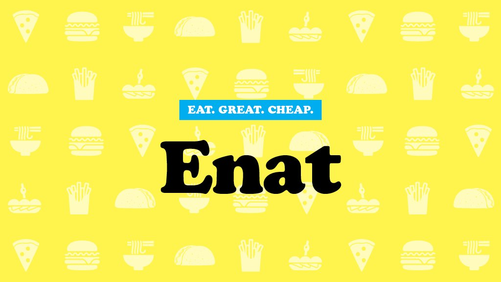 Cheap Eats 2016: Enat