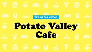 Potato Valley Cafe