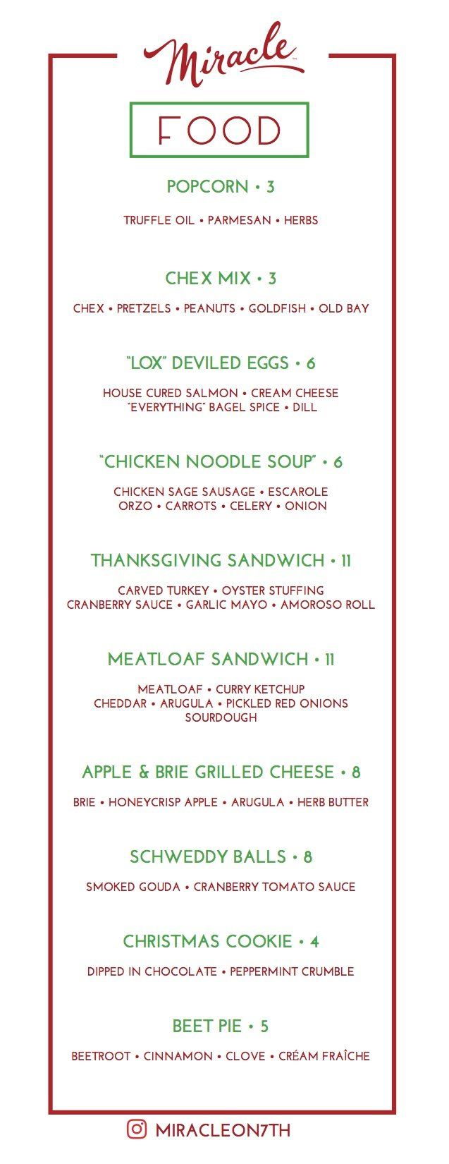 Pad the stomach with grilled cheese and Christmas cookies. Menu courtesy of Miracle on Seventh