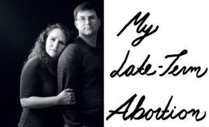 My Late-Term Abortion