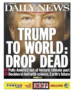 """Drop Dead"": How Trump Inspired the New York Daily News to Revive Its Most Famous Headline"