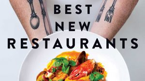September 2017: Best New Restaurants