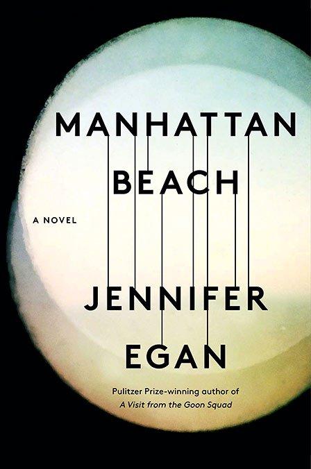 <em>Manhattan Beach</em> by Jennifer Egan