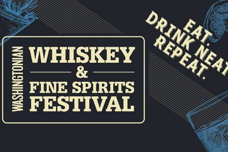 Washingtonian's Whiskey & Fine Spirits Festival