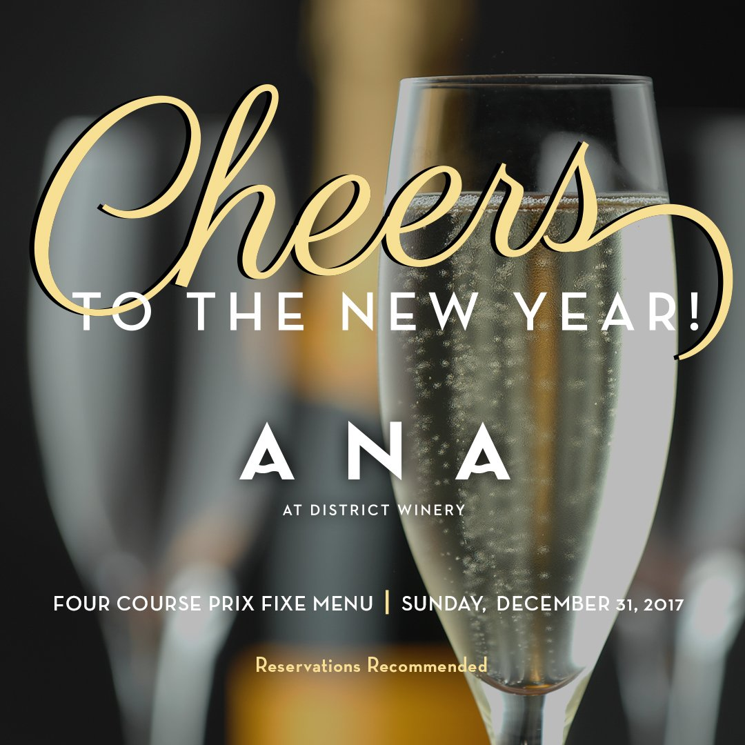 New Year's Eve Dinner – Ana at District Winery