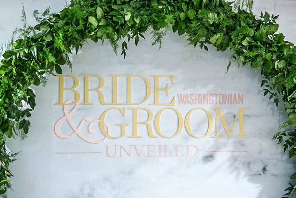 Washingtonian Bride & Groom Unveiled 2018 is Almost Here