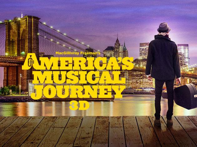 America's Musical Journey 3D