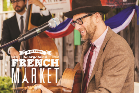 Bonjour! Georgetown French Market Returns April 27 – 29!