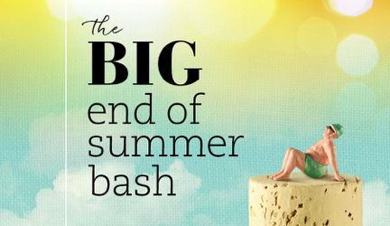 The BIG End of Summer Bash