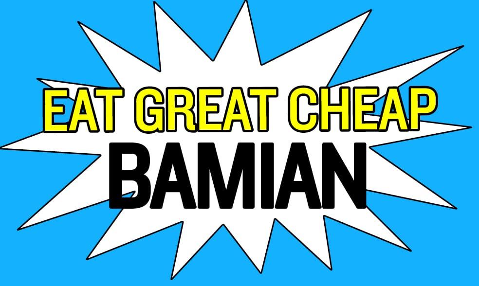 Cheap Eats 2018: Bamian