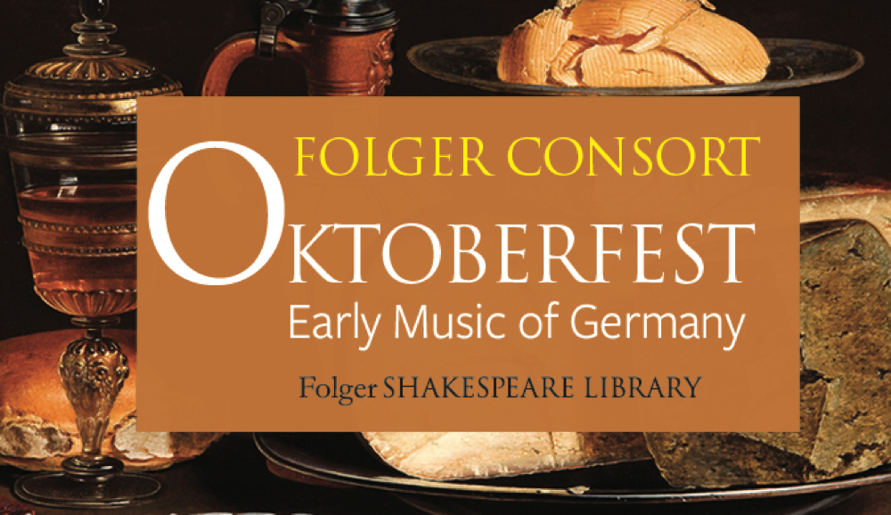 Oktoberfest: Early Music of Germany