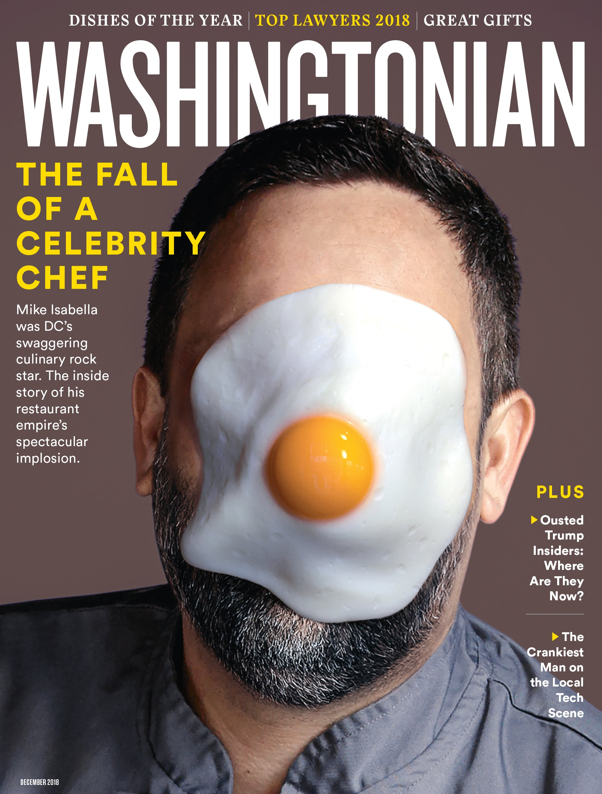 December 2018: The Unmaking of Mike Isabella