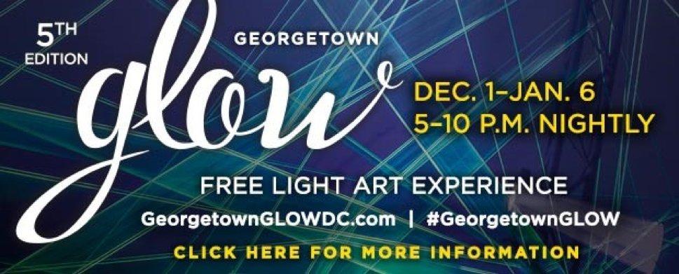 Reimagine the Season of Light at Georgetown GLOW, Dec. 1 – Jan. 6