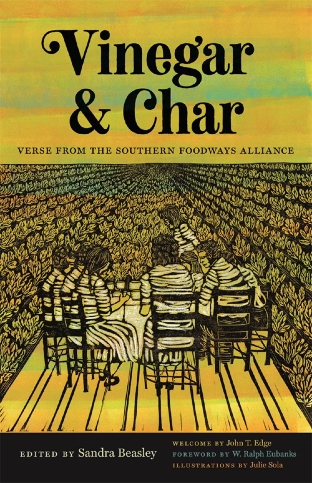 Vinegar and Char: Verse from the Southern Foodways Alliance