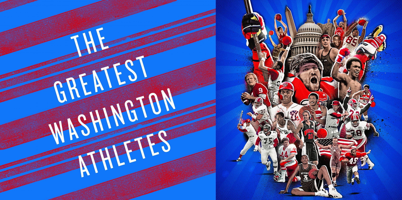 Who Are the Greatest Living Washington Athletes?