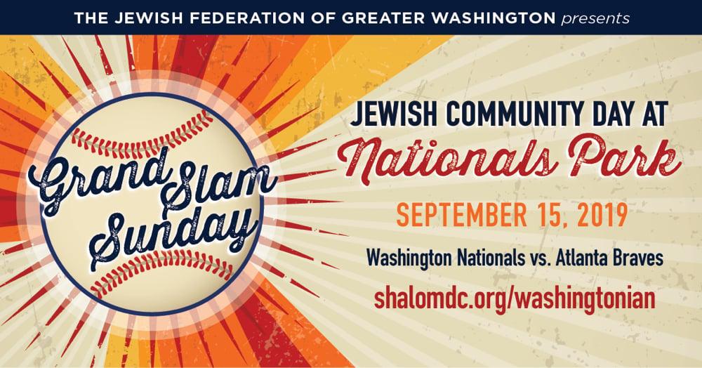 The Jewish Federation of Greater Washington's Grand Slam Sunday: Jewish Community Day at Nationals Park