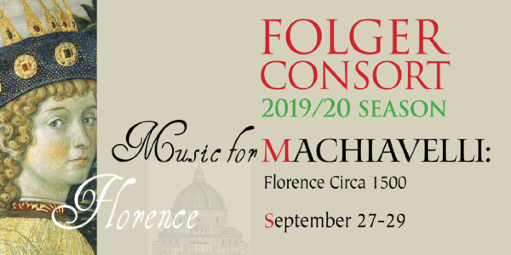 Folger Consort: Music for Machiavelli