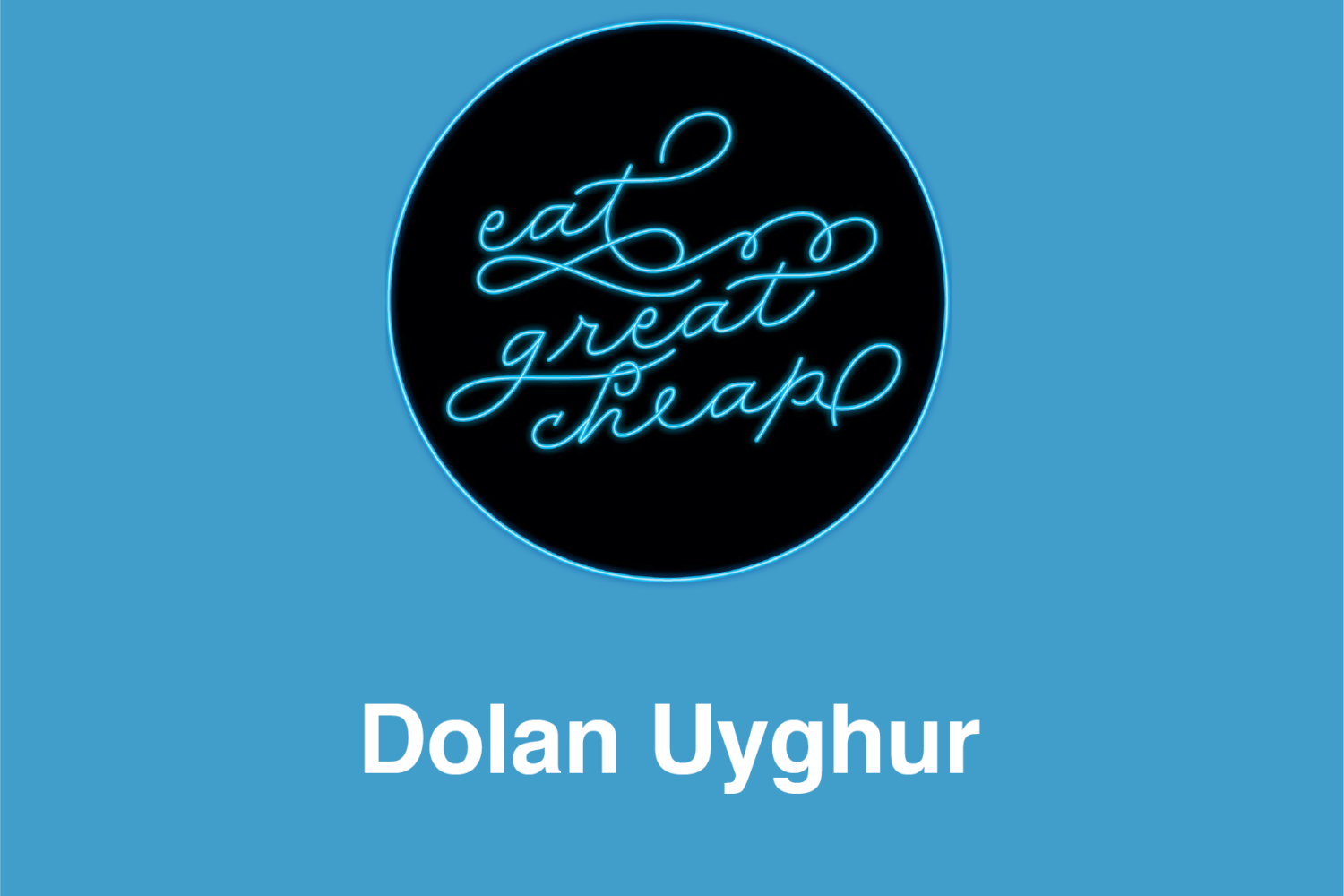 Cheap Eats 2019: Dolan Uyghur