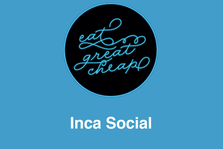 Cheap Eats 2019: Inca Social