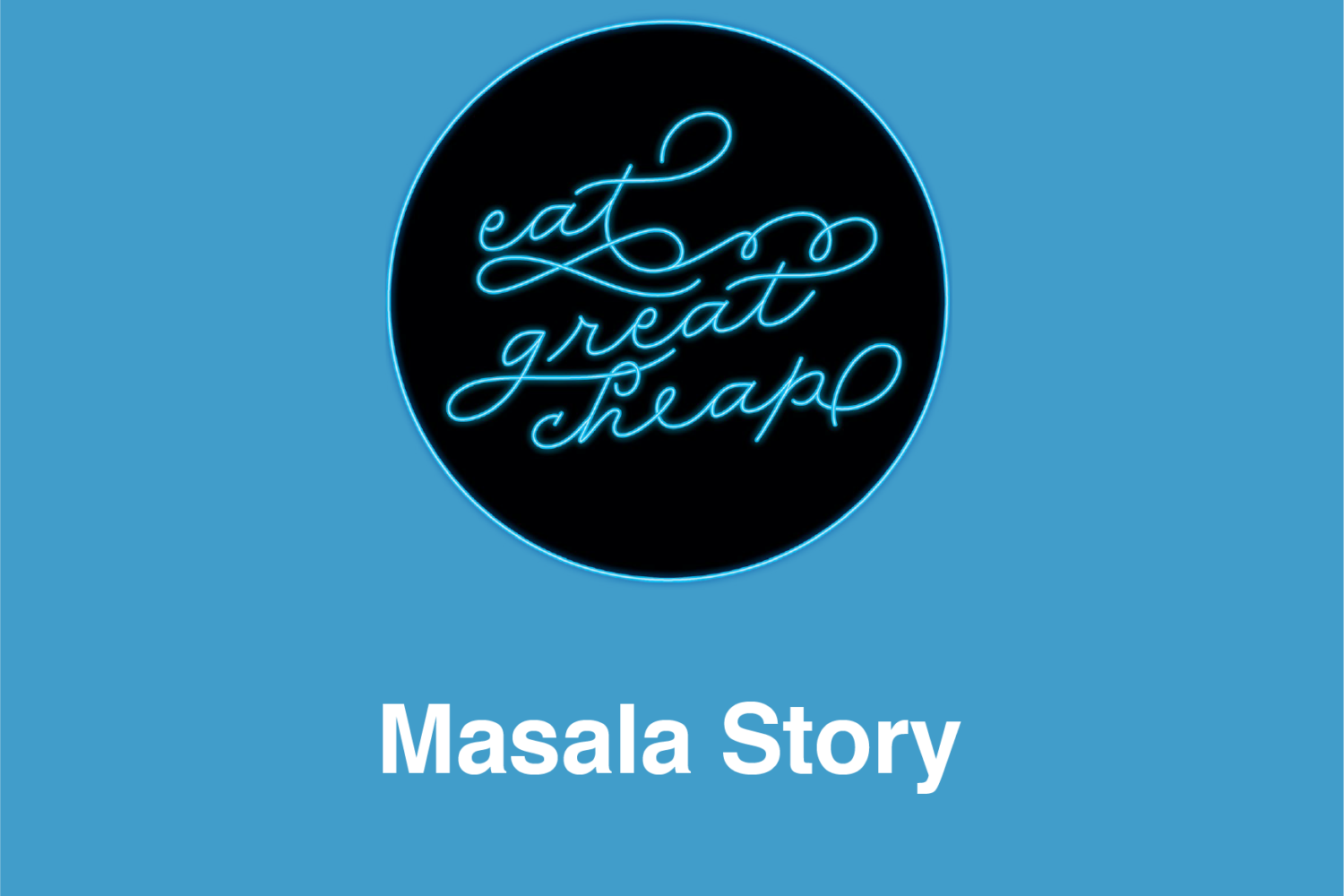 Cheap Eats 2019: Masala Story