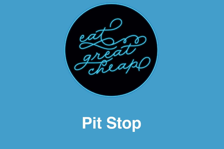 Cheap Eats 2019: Pit Stop