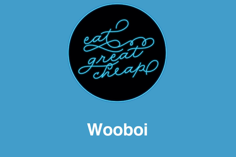 Cheap Eats 2019: Wooboi