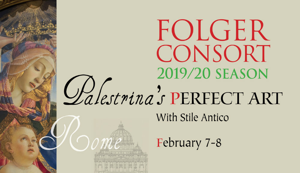 Palestrina's Art with Folger Consort