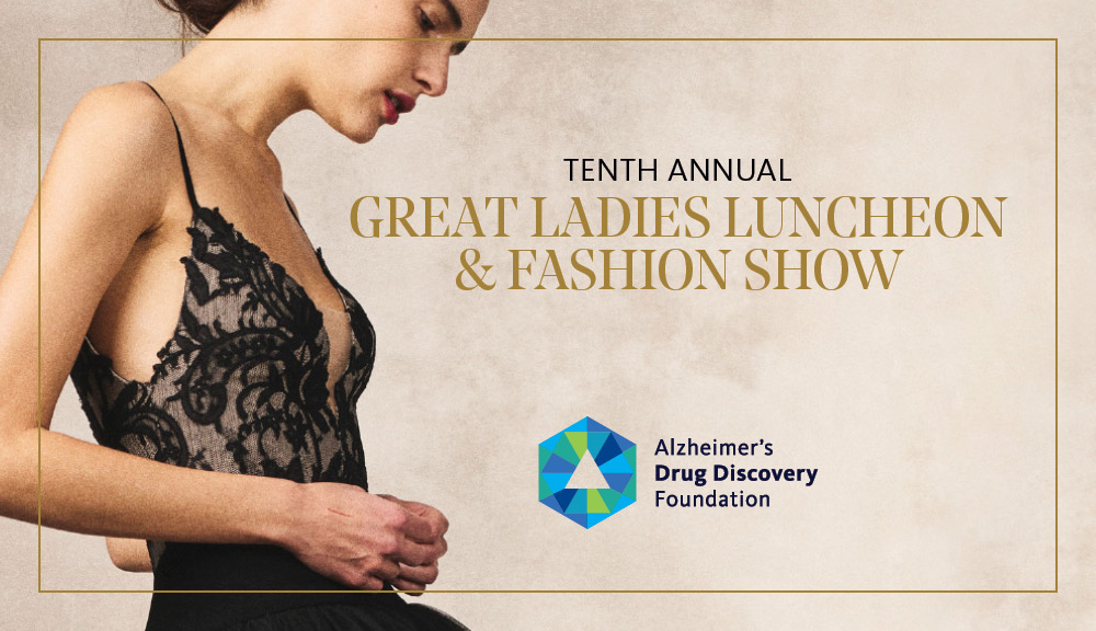 The Alzheimer's Drug Discovery Foundation Tenth Annual Great Ladies Luncheon Virtual Experience