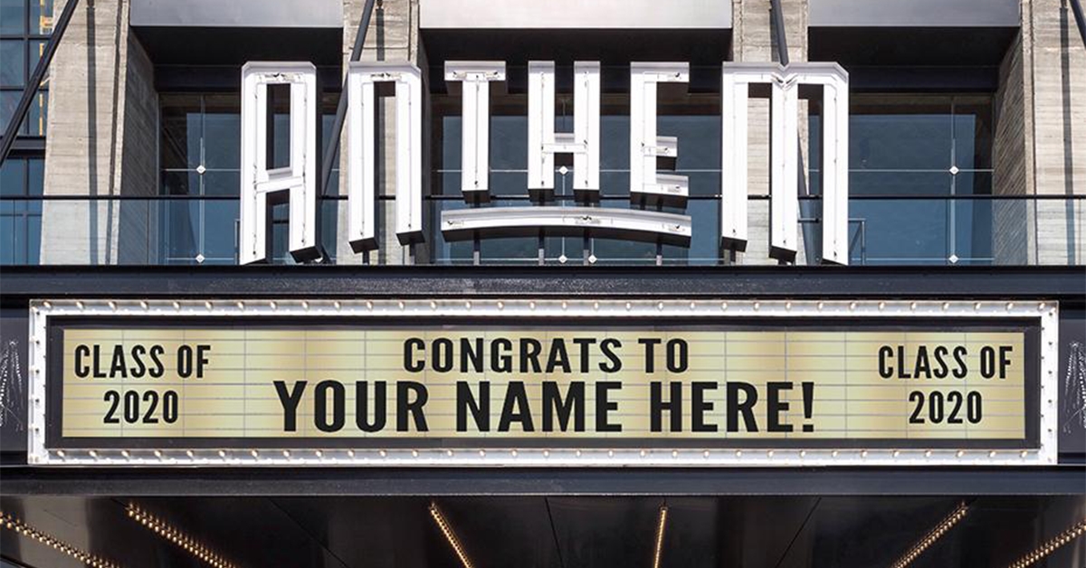 2020 Grads: Get Your Name on the Anthem's Insta-Worthy Marquee for a Photo-Op