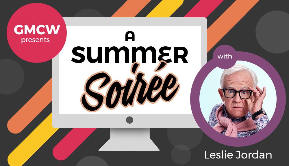 A Summer Soirée with Leslie Jordan