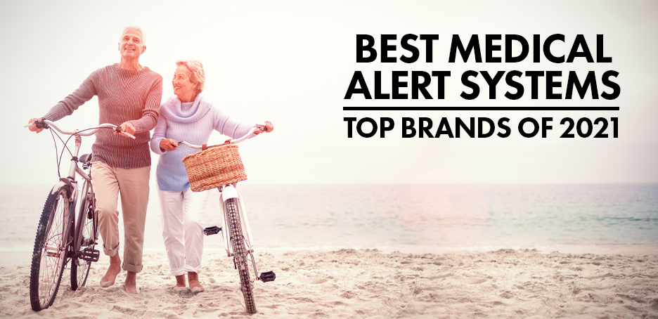 Best Medical Alert Systems – Top Brands of 2021