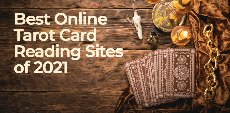 Best Online Tarot Card Reading Sites of 2021